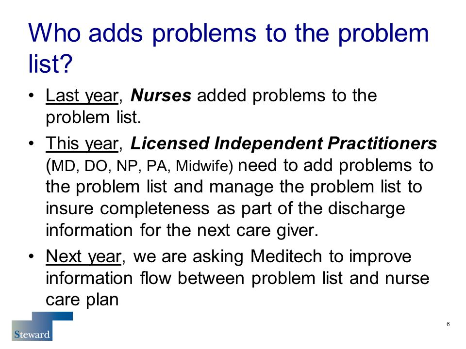 Who adds problems to the problem list. Last year, Nurses added problems to the problem list.