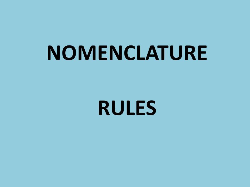 NOMENCLATURE RULES