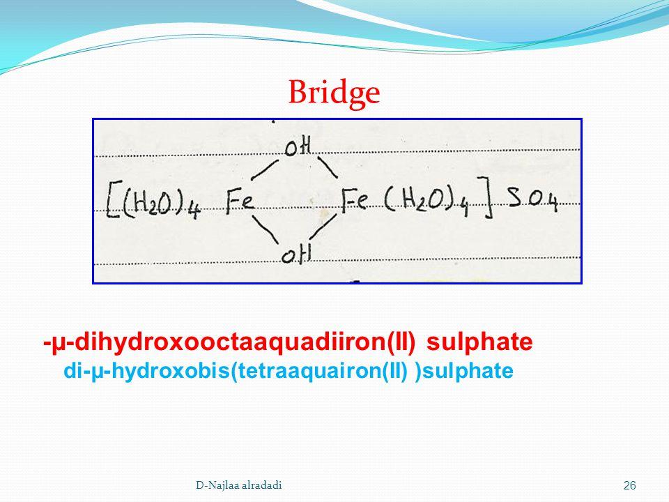 D-Najlaa alradadi26 dihydroxooctaaquadiiron(II) sulphate-µ- hydroxobis(tetraaquairon(II) )sulphate-µ-di Bridge