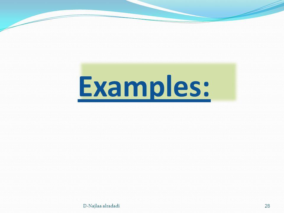 Examples: 28D-Najlaa alradadi