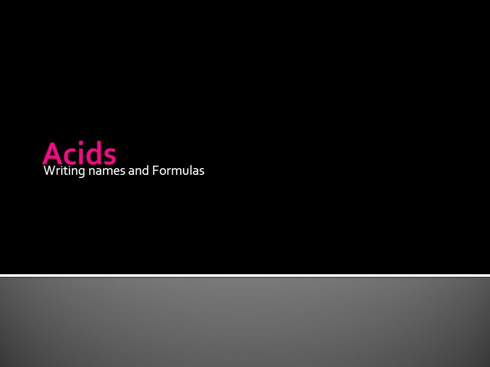 Writing names and Formulas