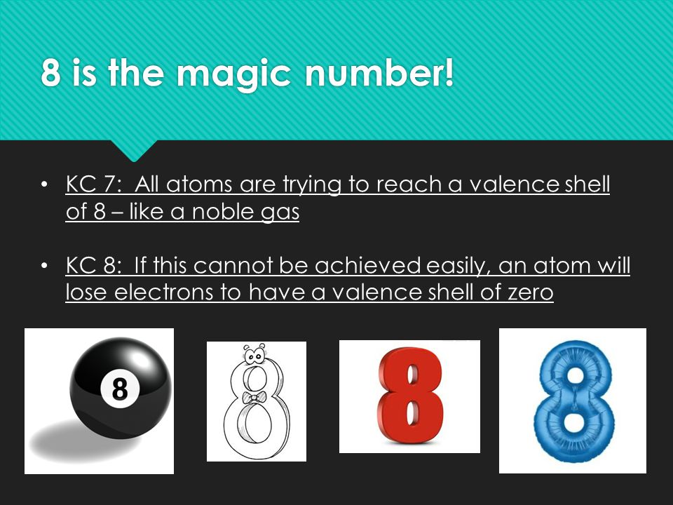 8 is the magic number.