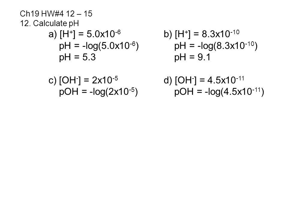 Ch19 HW#4 12 – 15 12.