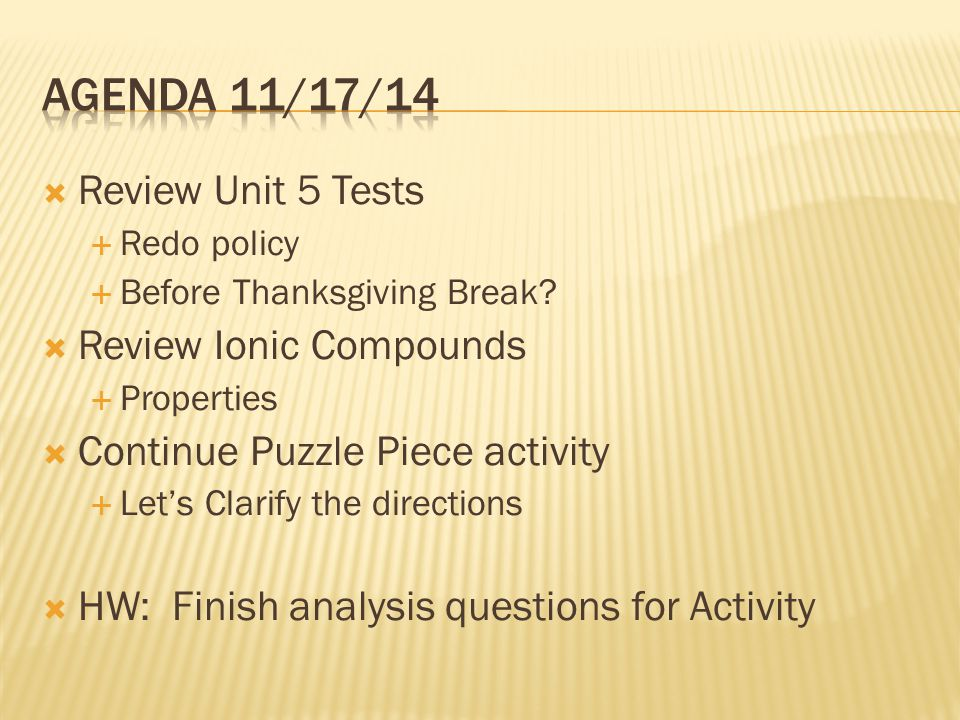  Review Unit 5 Tests  Redo policy  Before Thanksgiving Break.