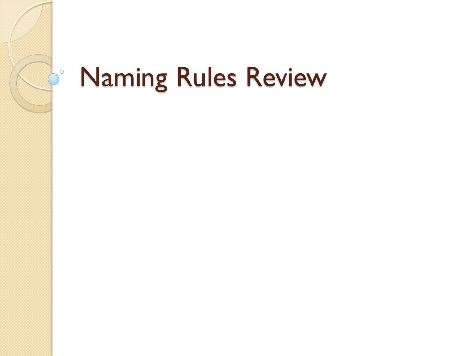 Naming Rules Review