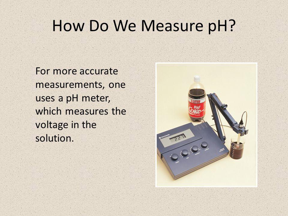 How Do We Measure pH.