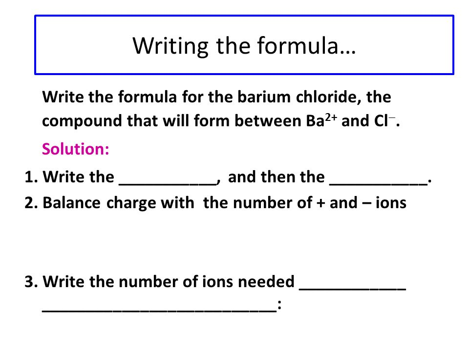 Neutral, you say.Formulas are written to make the compound have a _____________________________.