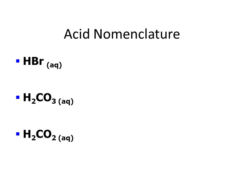 Specifics: Acid Nomenclature Binary  Ternary An easy way to remember which goes with which… In the cafeteria, you ATE something ICky