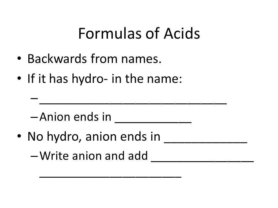 Name 'Em! HI (aq) HCl (aq) H 2 SO 3 (aq) HMnO 4 (aq) HIO 4 (aq)