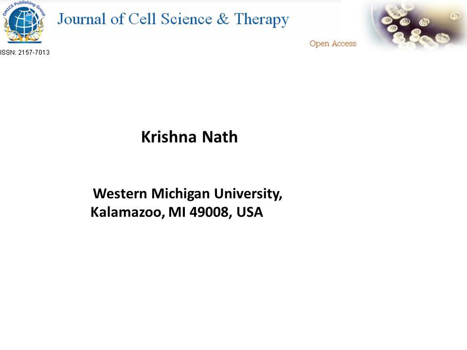 Krishna Nath Western Michigan University, Kalamazoo, MI 49008, USA