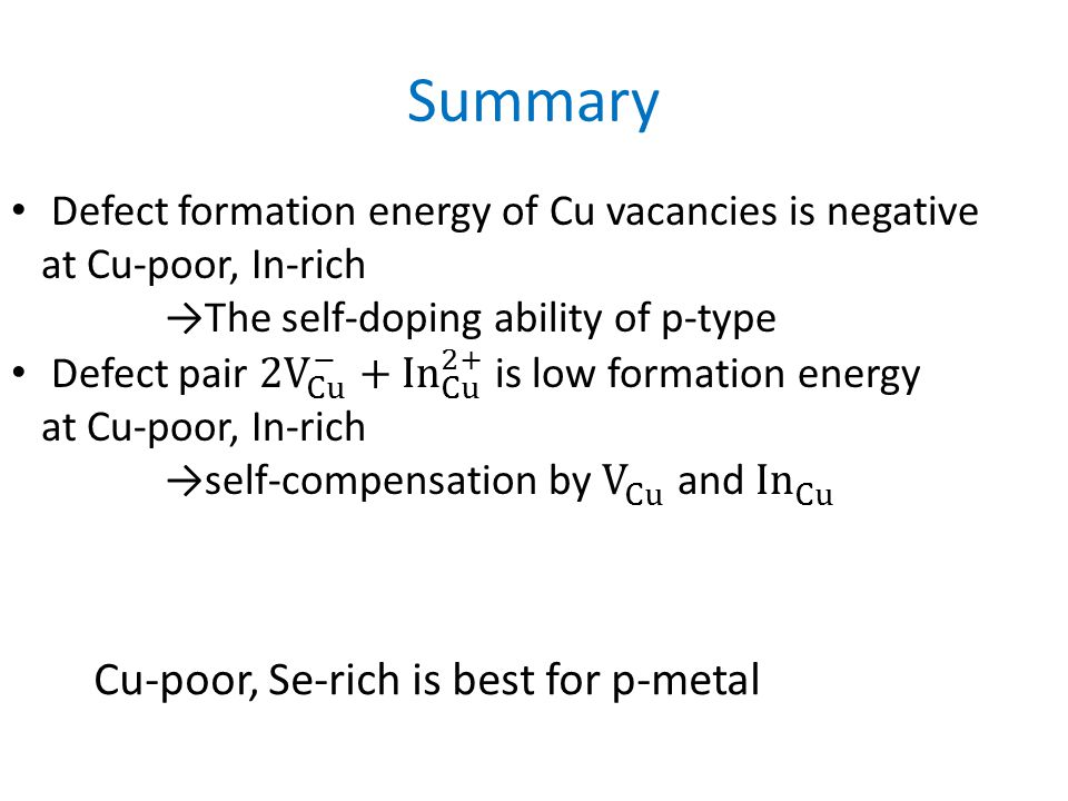 Summary Cu-poor, Se-rich is best for p-metal