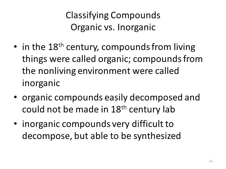 Classifying Compounds Organic vs.