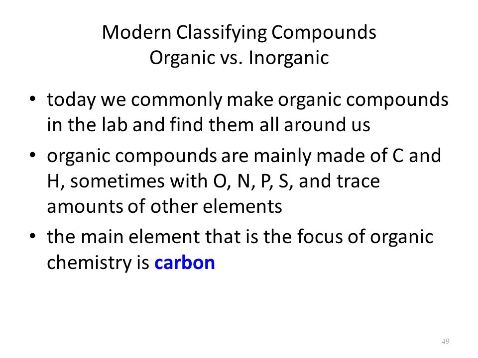 Modern Classifying Compounds Organic vs.