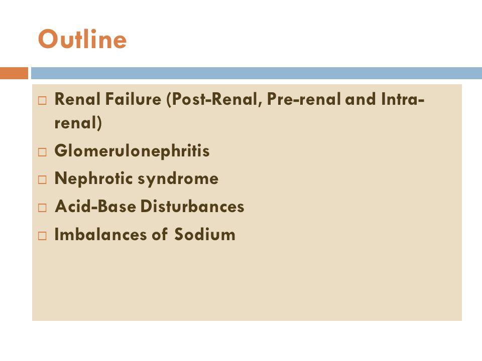 Nephrotic Syndrome  Not enough albumin (Hypoalbuminemia)  Edema  Proteinuria > 3.5 gm/24 hours  Hyperlipidemia