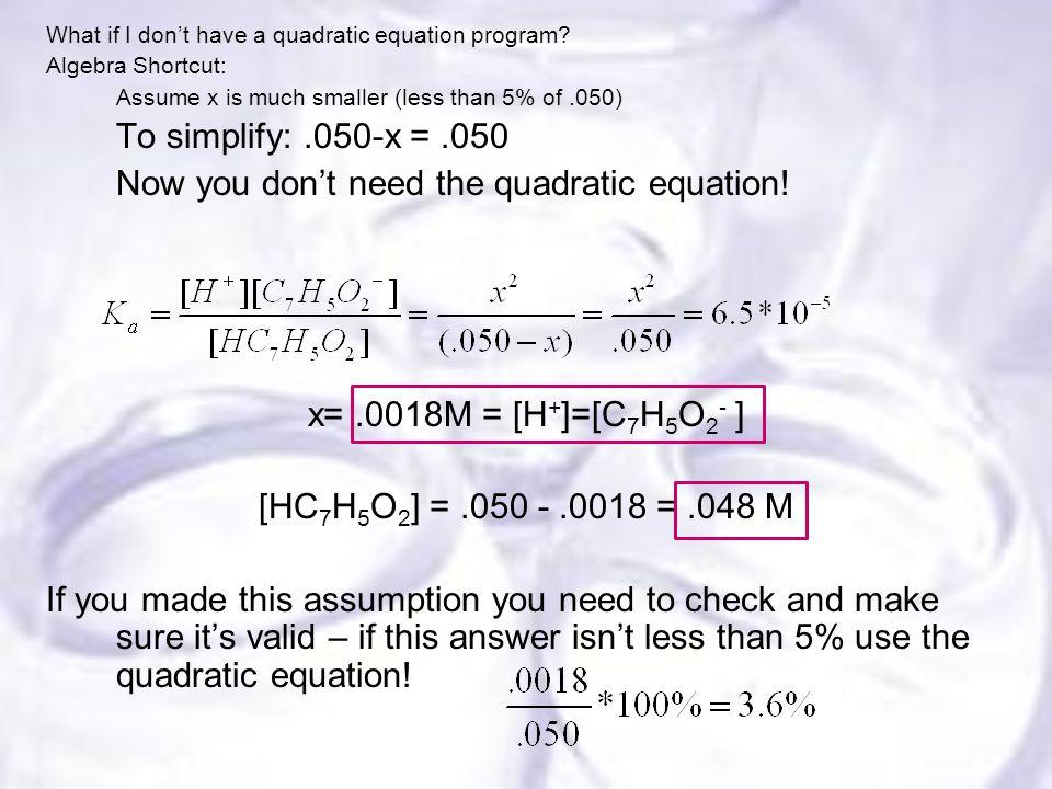 What if I don't have a quadratic equation program.