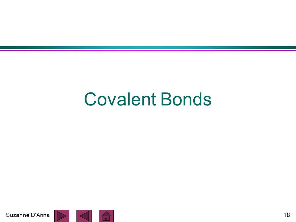 Suzanne D'Anna18 Covalent Bonds