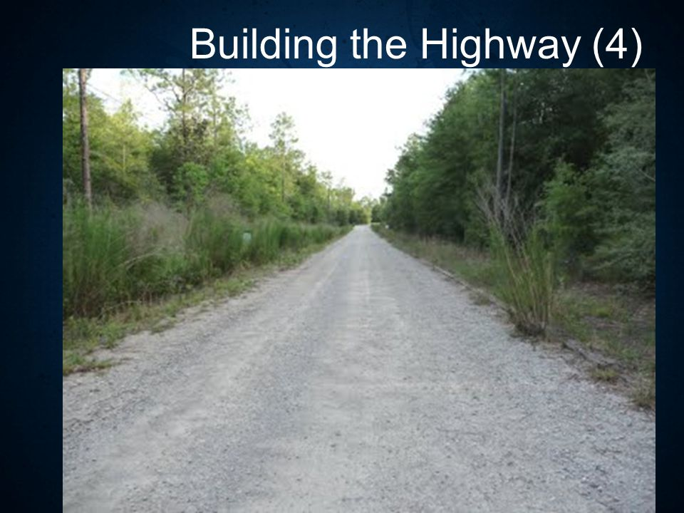 Building the Highway (4)