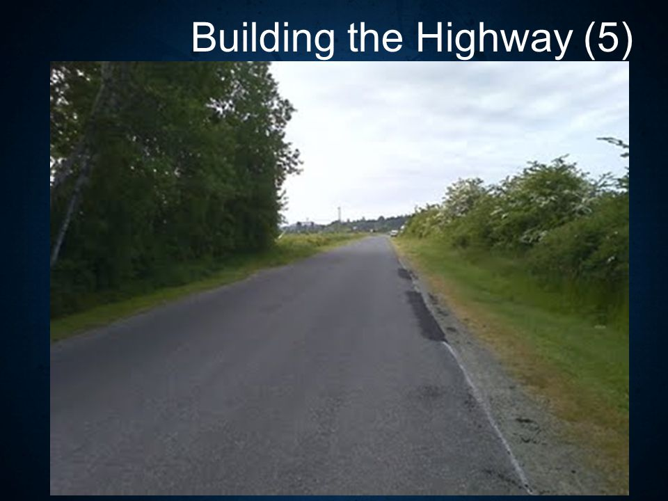 Building the Highway (5)