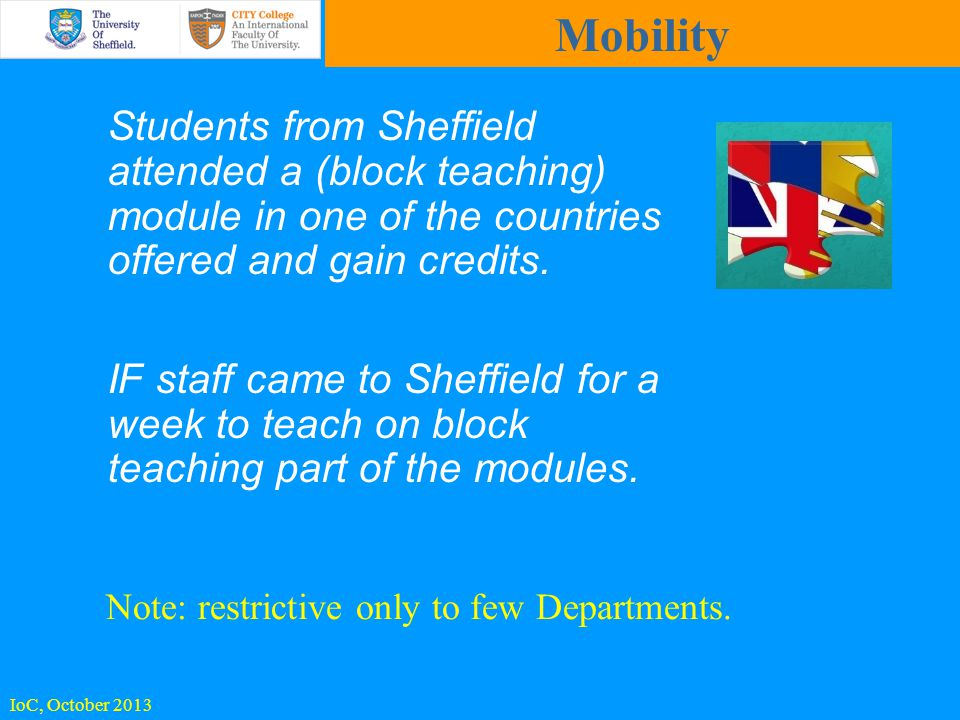 Students from Sheffield attended a (block teaching) module in one of the countries offered and gain credits.