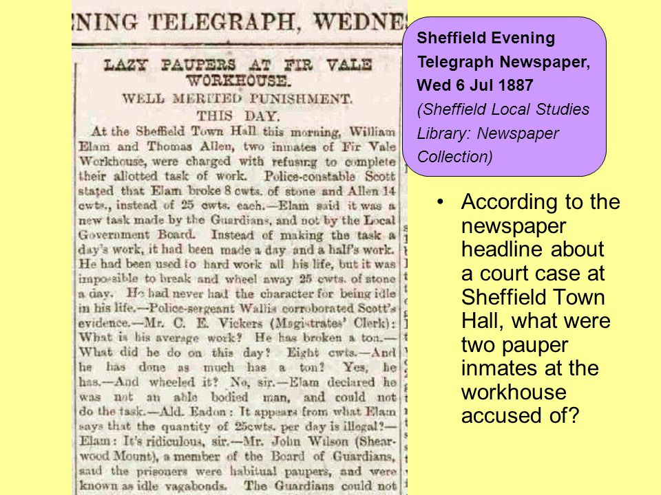 According to the newspaper headline about a court case at Sheffield Town Hall, what were two pauper inmates at the workhouse accused of? Sheffield Eve