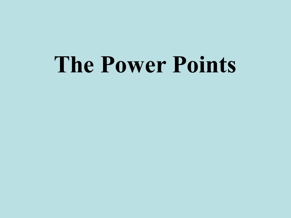 The Power Points