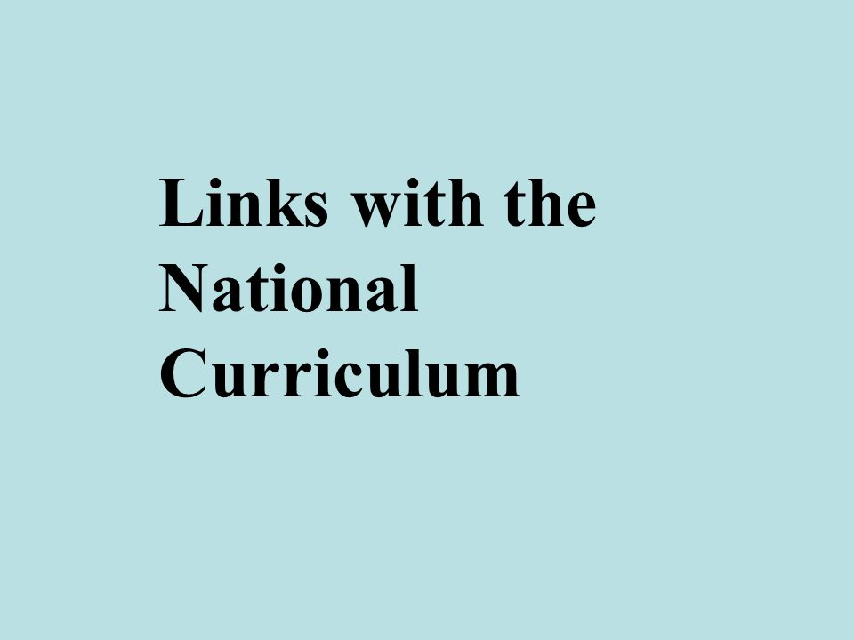 Links with the National Curriculum