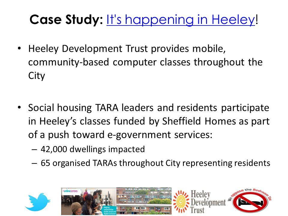 Case Study: It s happening in Heeley.