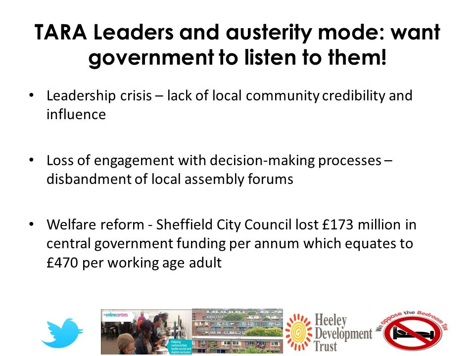 TARA Leaders and austerity mode: want government to listen to them.
