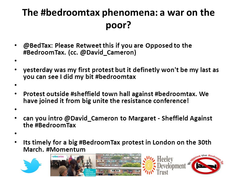 The #bedroomtax phenomena: a war on the poor.