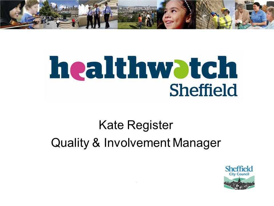 Kate Register Quality & Involvement Manager