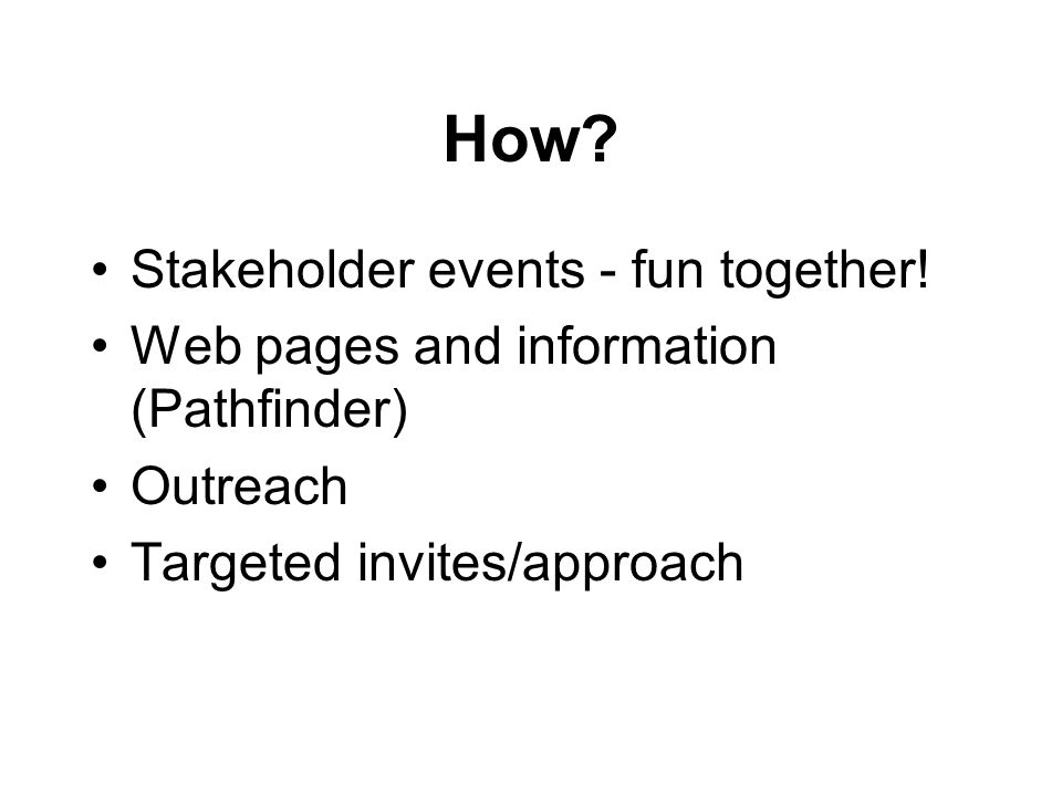 How. Stakeholder events - fun together.