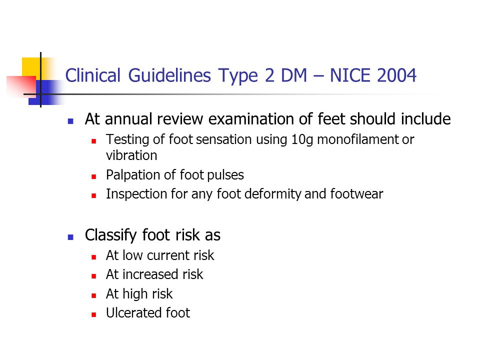 Classification of risk in the diabetic foot Low current risk normal sensation, palpable pulses Increased risk neuropathy or absent pulses or other risk factor High risk neuropathy or absent pulses + deformity or skin changes (callus) or previous ulcer Foot care emergencies and foot ulcers new ulcer, swelling, discolouration