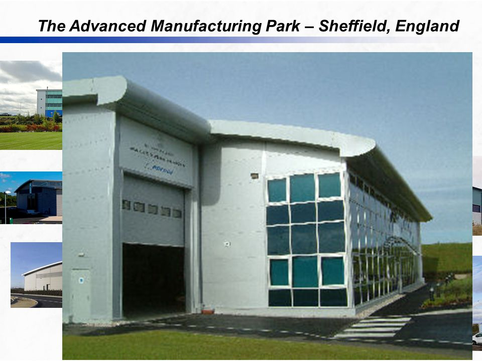 The Advanced Manufacturing Park – Sheffield, England