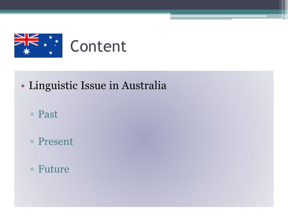 Linguistic Issues in the Inner Circle - Australia JinSun Ryoo Boseul Lee SaeLon Lee