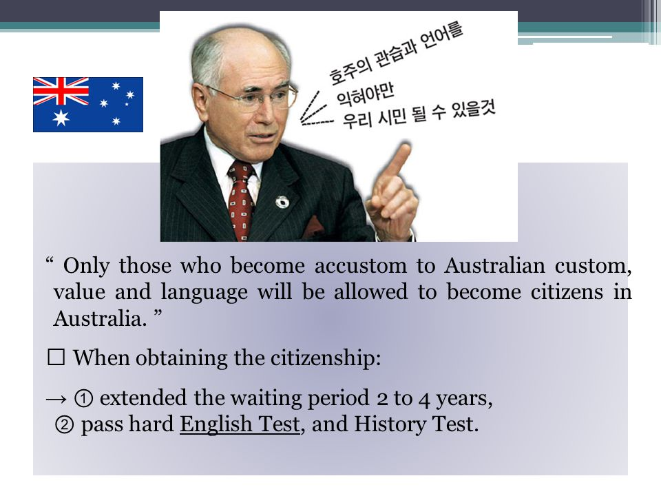1)Australian Migration Act Migration Act 1958 first established in 1985 changing → Australian economics, the rest of the world's economics, and its society.