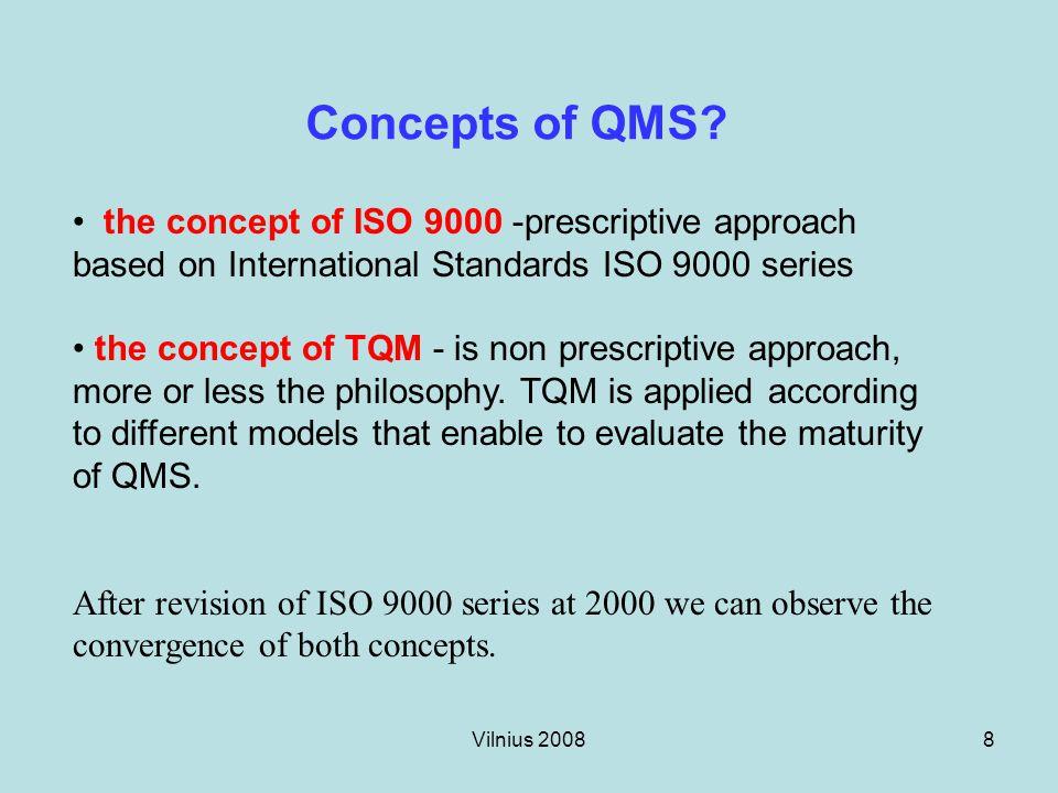 Vilnius 20089 Concepts of QMS.