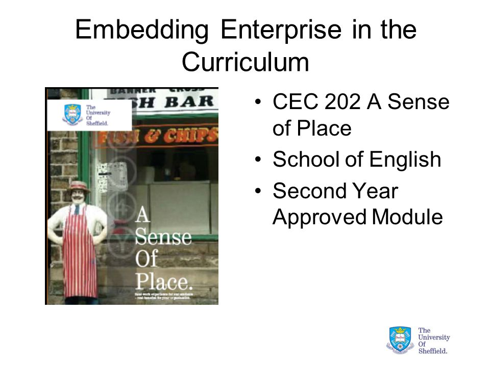 Embedding Enterprise in the Curriculum CEC 202 A Sense of Place School of English Second Year Approved Module