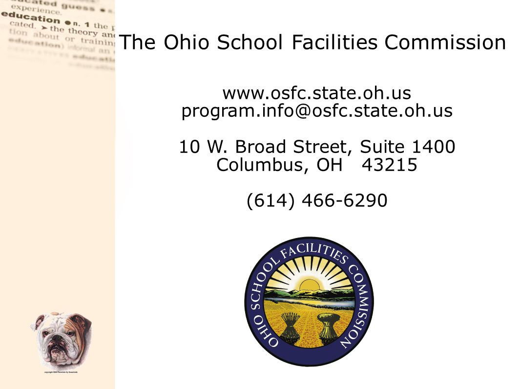Ohio School Design Manual  Structured to provide a district with significant variety of options in the design of buildings  Emphasis on classroom spaces, not on extracurricular activities  Establishes building size and projected cost