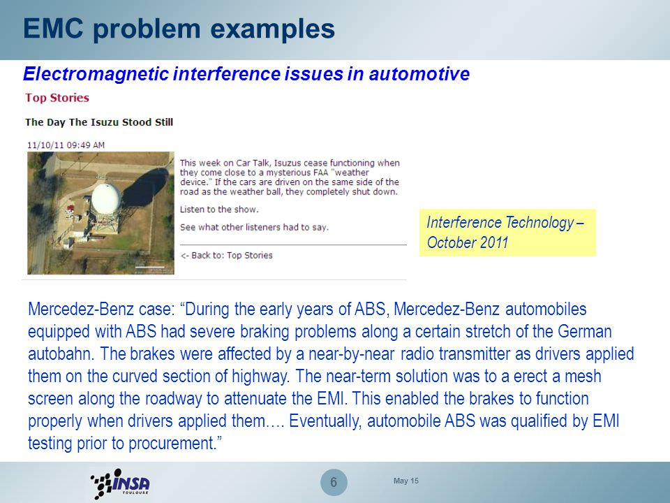"""6 Electromagnetic interference issues in automotive Interference Technology – October 2011 Mercedez-Benz case: """"During the early years of ABS, Mercede"""