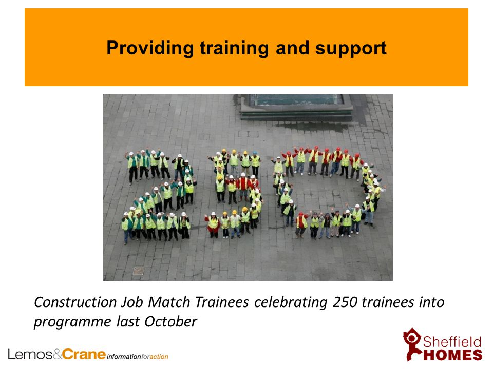 Providing training and support Construction Job Match Trainees celebrating 250 trainees into programme last October