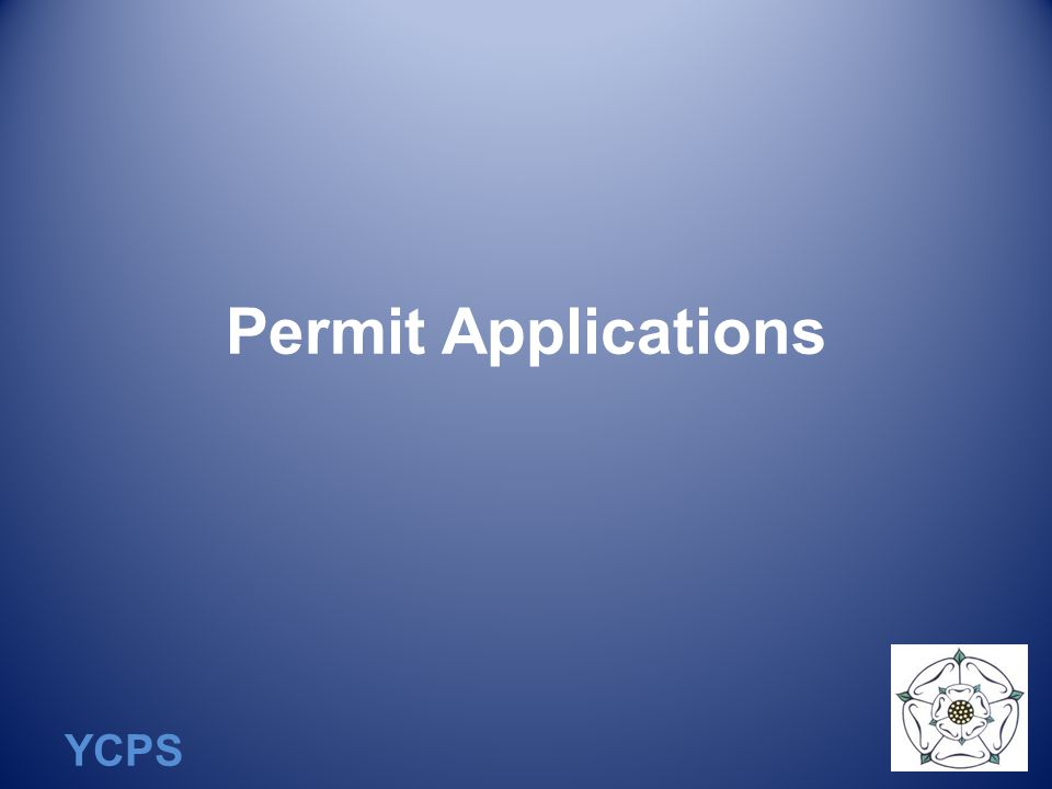 YCPS Permit Applications