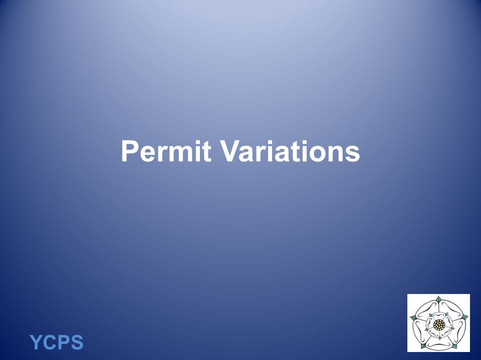 YCPS Permit Variations