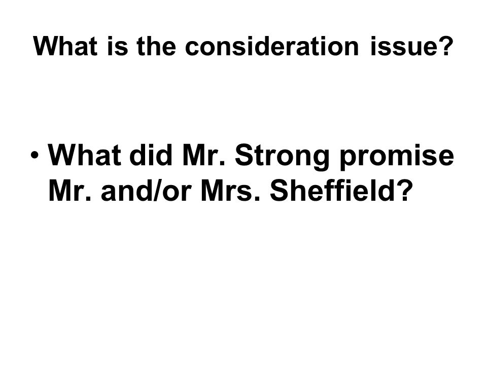 What did Mr. Strong promise Mr. and/or Mrs. Sheffield