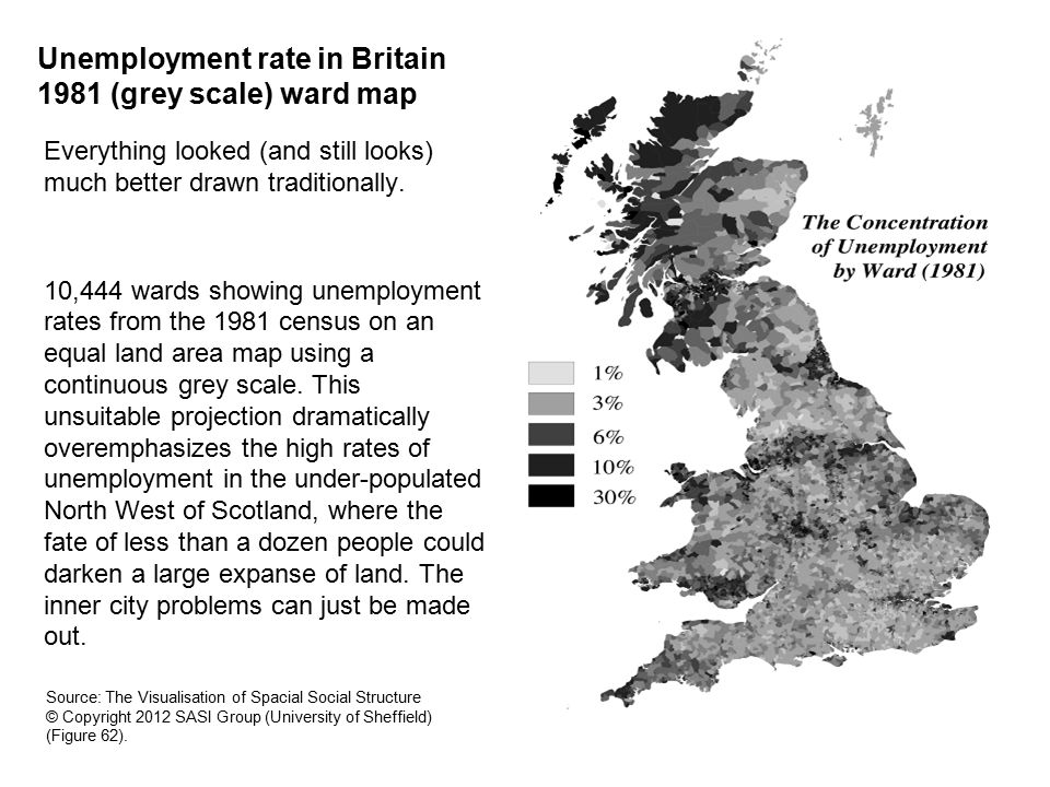 Unemployment rate in Britain 1981 (grey scale) ward map Everything looked (and still looks) much better drawn traditionally.