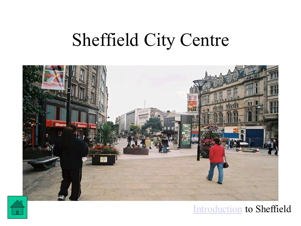 Sheffield City Centre IntroductionIntroduction to Sheffield