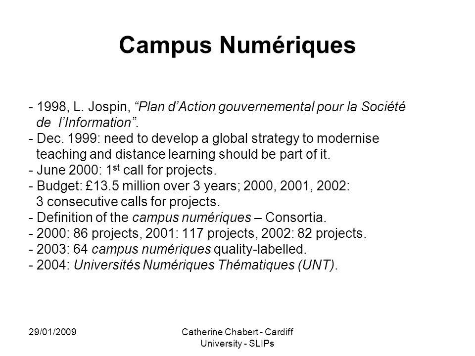 """29/01/2009Catherine Chabert - Cardiff University - SLIPs Campus Numériques - 1998, L. Jospin, """"Plan d'Action gouvernemental pour la Société de l'Infor"""