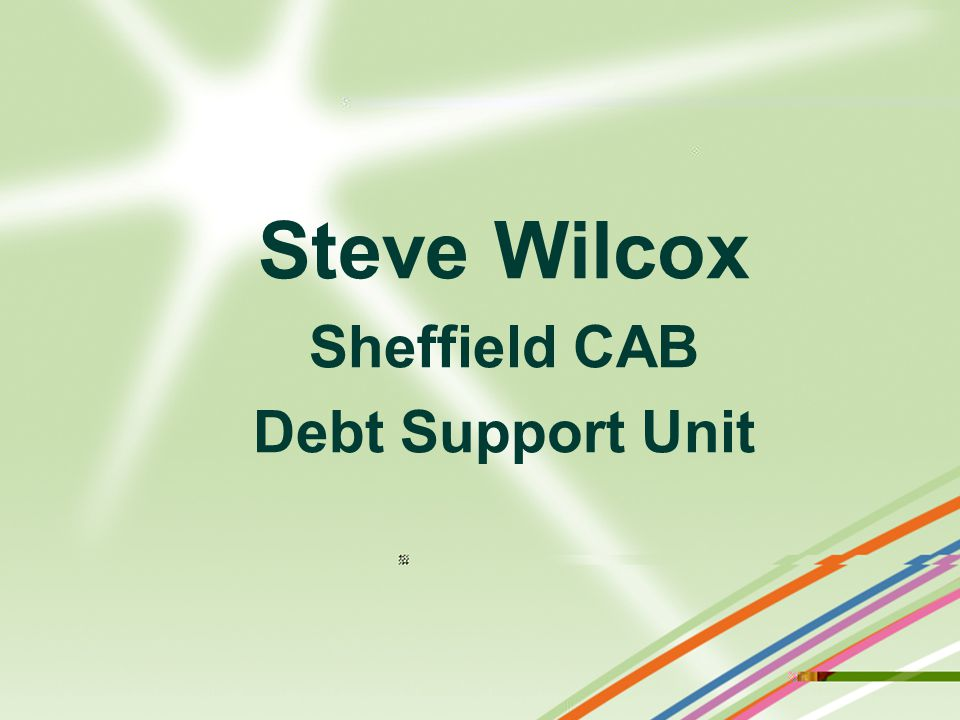 Steve Wilcox Sheffield CAB Debt Support Unit