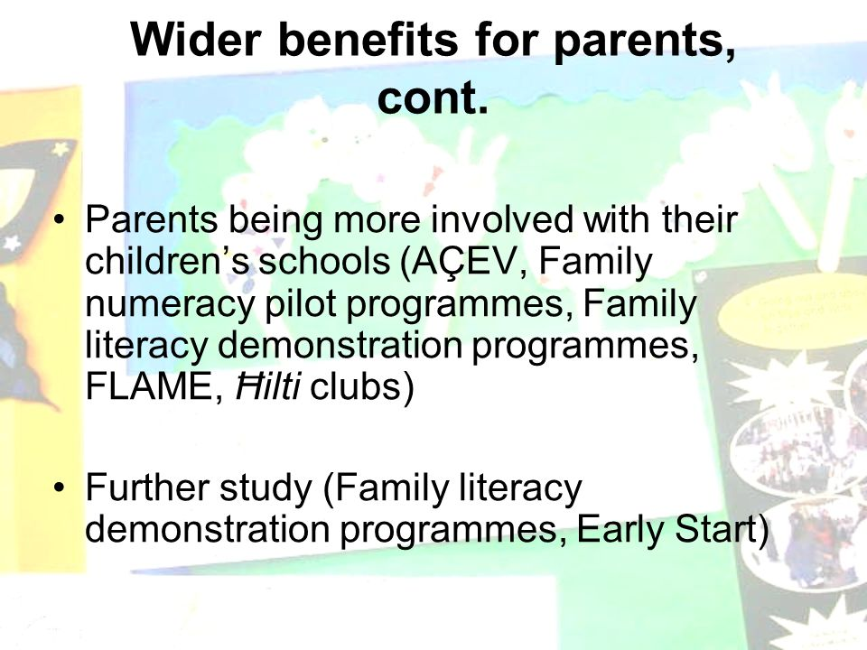 Wider benefits for parents, cont.