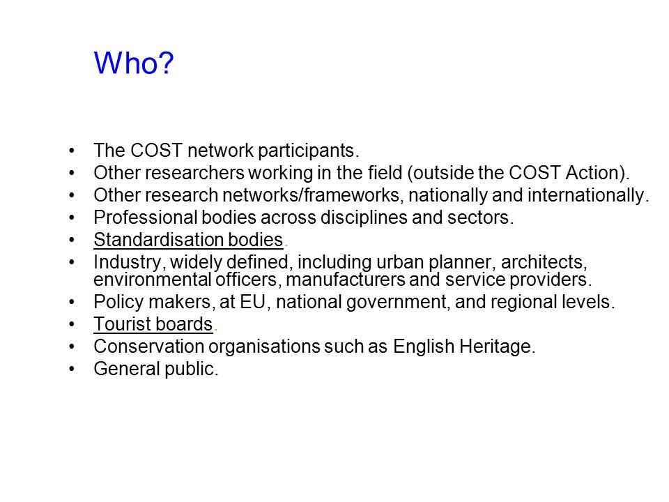 Who. The COST network participants.