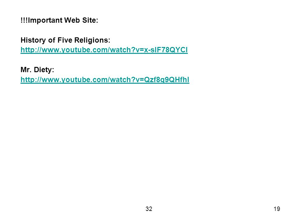 3219 !!!Important Web Site: History of Five Religions: http://www.youtube.com/watch v=x-sIF78QYCI Mr.